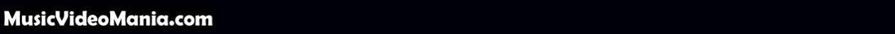 MusicVideoMania.com